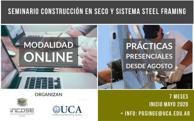 """Abiertas las inscripciones para """"Seminario Construcción en Seco y sistema Steel Framing"""" 2020, que iniciará con modalidad online."""