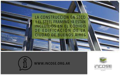 La construcción en seco y el Steel Framing ya están incluidos en el Código de Edificación de la Ciudad de Buenos Aires.