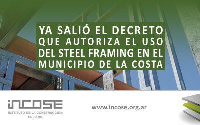 Ya salió el decreto que autoriza el uso del Steel Framing en el Municipio de la Costa